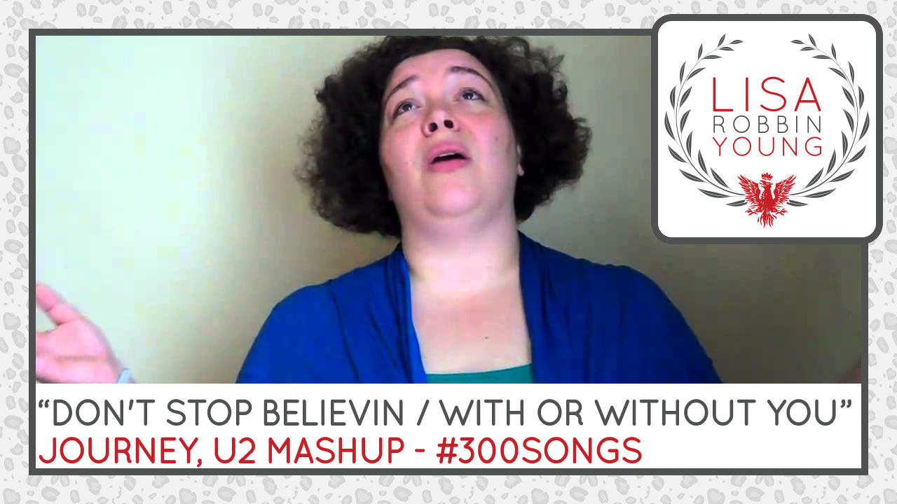 Don't Stop Believin / With or Without You. Journey, U2 Mashup.
